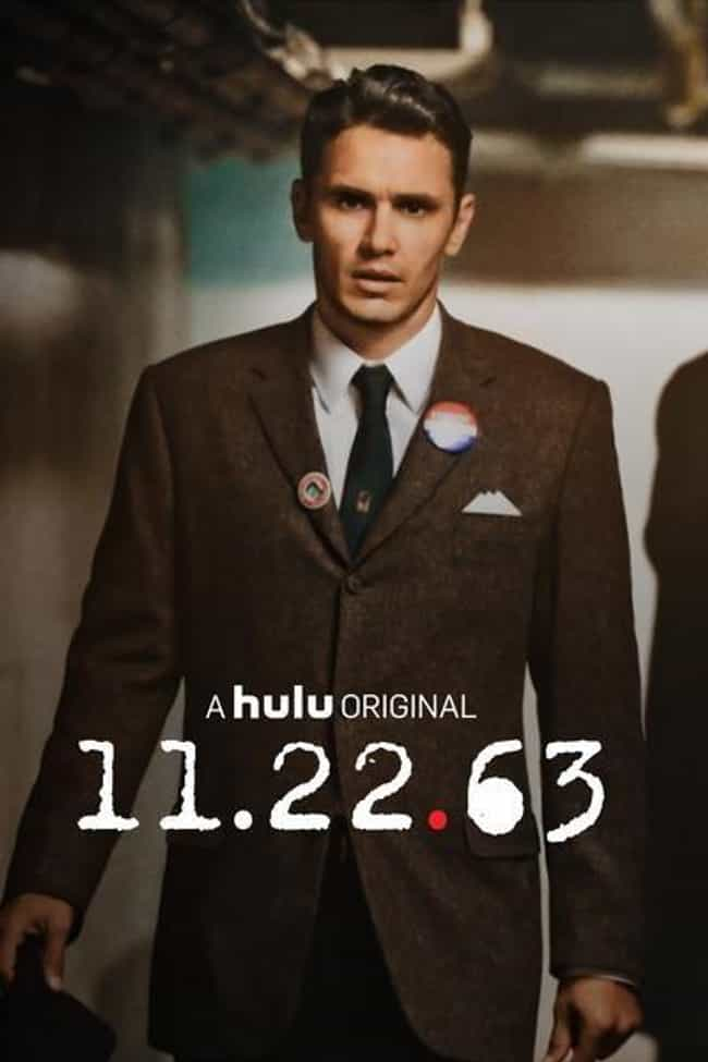 11.22.63 is listed (or ranked) 1 on the list What to Watch If You Love 'The Man in the High Castle'