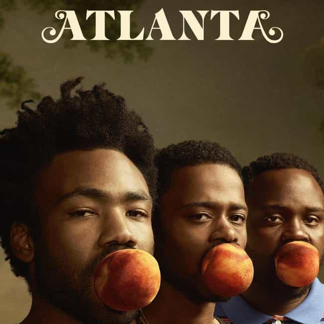 Atlanta is listed (or ranked) 2 on the list The Best Current Black Sitcoms
