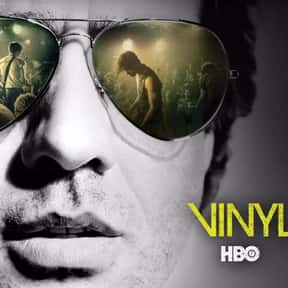 Vinyl is listed (or ranked) 16 on the list The Greatest TV Shows Set in the 1970s