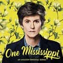 One Mississippi is listed (or ranked) 13 on the list The Best Amazon Original Drama Shows