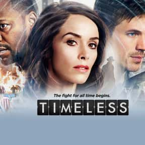Timeless is listed (or ranked) 14 on the list The Best 2010s NBC Dramas