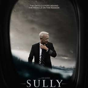 Sully is listed (or ranked) 25 on the list The Best Drama Movies Of The 2010s Decade