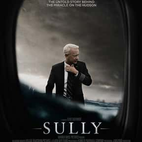 Sully is listed (or ranked) 12 on the list The Best Tom Hanks Movies