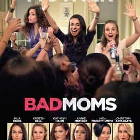 Bad Moms is listed (or ranked) 5 on the list The Best Comedy Movies of 2016