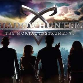 Shadowhunters is listed (or ranked) 16 on the list The Best Fantasy TV Shows