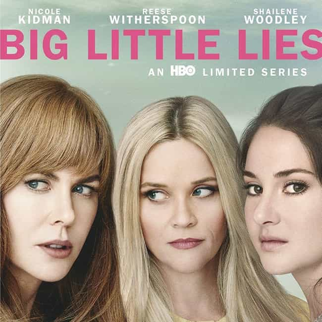 Big Little Lies is listed (or ranked) 4 on the list What to Watch If You Love 'Grace and Frankie'