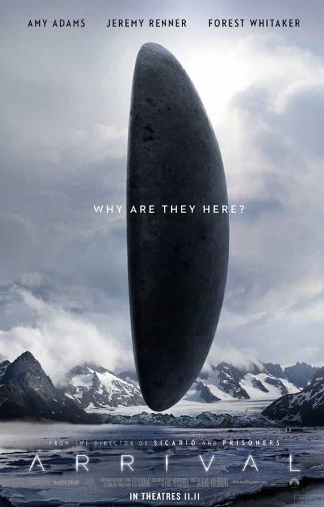 Arrival is listed (or ranked) 3 on the list The Best New Sci-Fi Movies of the Last Few Years