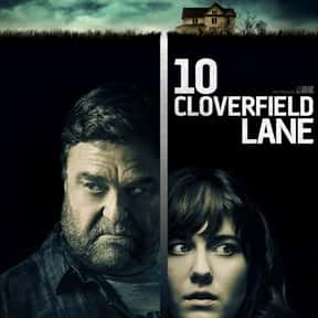 10 Cloverfield Lane is listed (or ranked) 3 on the list The Best New Thriller Movies of the Last Few Years