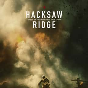 Hacksaw Ridge is listed (or ranked) 2 on the list The Best Drama Movies of 2016