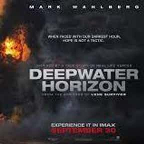 Deepwater Horizon is listed (or ranked) 13 on the list The Best Mark Wahlberg Movies