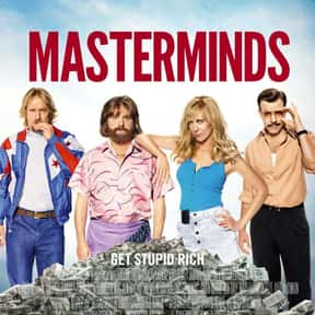 Masterminds is listed (or ranked) 19 on the list The Best Movies No One Saw in 2016