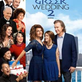 My Big Fat Greek Wedding 2 is listed (or ranked) 17 on the list The Worst Movies of 2016
