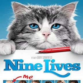 Nine Lives is listed (or ranked) 15 on the list The Best Cat Movies for Kids