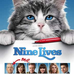 Nine Lives is listed (or ranked) 18 on the list The Best Cat Movies
