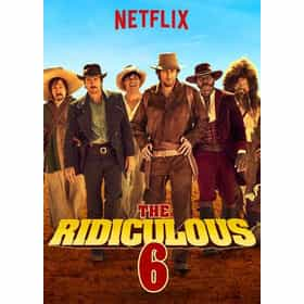 The Ridiculous 6 Ranki...
