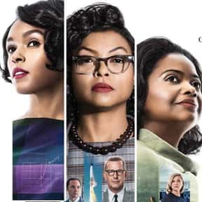 Hidden Figures is listed (or ranked) 10 on the list The Best Movies About Astronauts & Realistic Space Travel