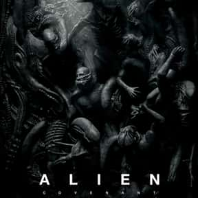 Alien: Covenant is listed (or ranked) 18 on the list The Best Alien Horror Movies Ever Made