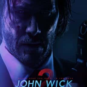 John Wick: Chapter 2 is listed (or ranked) 3 on the list The Best Keanu Reeves Movies