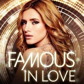 Famous in Love is listed (or ranked) 25 on the list The Best Teen Drama TV Shows