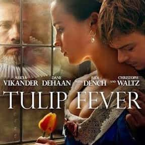 Tulip Fever is listed (or ranked) 18 on the list The Best Alicia Vikander Movies