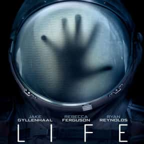 Life is listed (or ranked) 13 on the list The Best Alien Horror Movies Ever Made