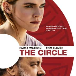 The Circle is listed (or ranked) 20 on the list The Best Emma Watson Movies