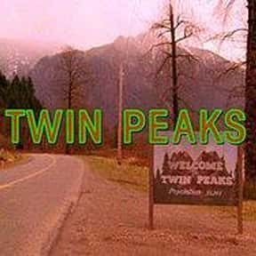 Twin Peaks is listed (or ranked) 19 on the list Shows That May Be Just Too Scary For TV