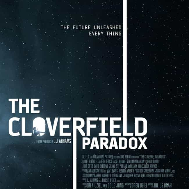 The Cloverfield Paradox is listed (or ranked) 4 on the list What to Watch If You Love Ready Player One