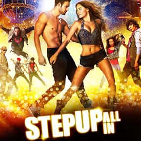 Step Up 5: All In is listed (or ranked) 8 on the list The Best Competitive Dance Movies