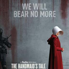 The Handmaid's Tale is listed (or ranked) 1 on the list The Best New TV Dramas of the Last Few Years