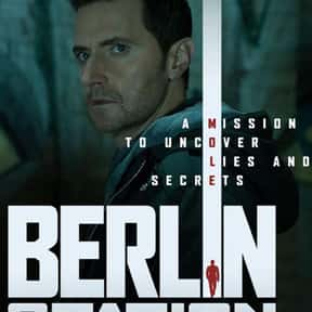 Berlin Station is listed (or ranked) 19 on the list The Best Ever Spy TV Shows