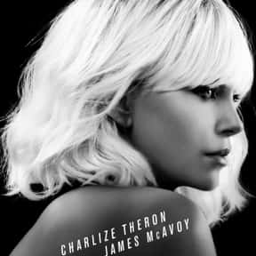 Atomic Blonde is listed (or ranked) 3 on the list The Best Charlize Theron Movies of All Time, Ranked