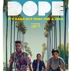 Dope is listed (or ranked) 24 on the list The Very Best Movies About Life in the Ghetto