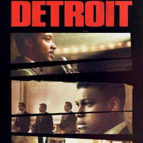 Detroit  is listed (or ranked) 13 on the list The Best Movies On Hulu Right Now