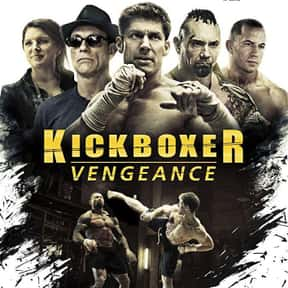 Kickboxer: Vengeance is listed (or ranked) 16 on the list The Best Action Movies Streaming on Netflix