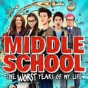 Middle School: The Worst Years... is listed (or ranked) 12 on the list The Best Movies About Generation Z (So Far)