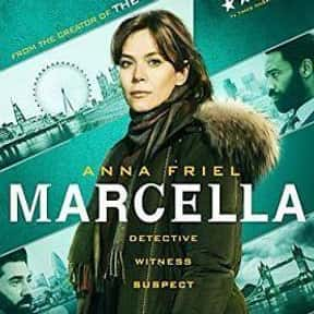 Marcella is listed (or ranked) 22 on the list The Best British TV Dramas On Netflix