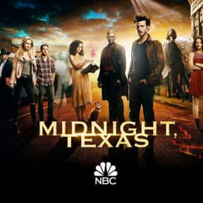 Midnight, Texas is listed (or ranked) 16 on the list The Best 2010s NBC Shows