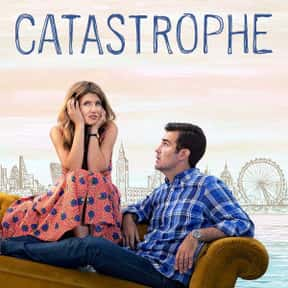 Catastrophe is listed (or ranked) 12 on the list The Best TV Sitcoms on Amazon Prime