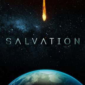 Salvation is listed (or ranked) 1 on the list Current Sci-Fi Shows You Wish You Were A Character On