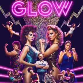 GLOW is listed (or ranked) 19 on the list The Best Current TV Shows You Can Still Catch Up On
