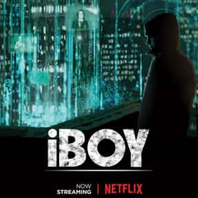 iBoy is listed (or ranked) 17 on the list The Best Netflix Original Sci-Fi Movies