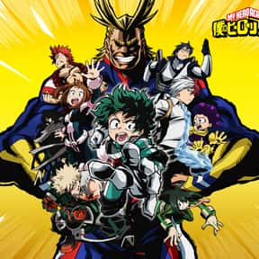 Boku no Hero Academia is listed (or ranked) 1 on the list Which Anime Universe Would You Want To Live In?