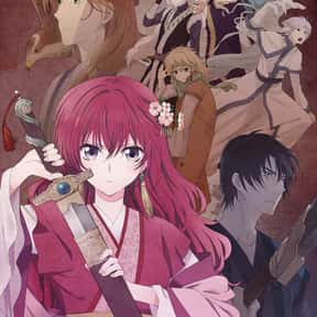 Akatsuki No Yona is listed (or ranked) 3 on the list The Best Shoujo Anime And Manga