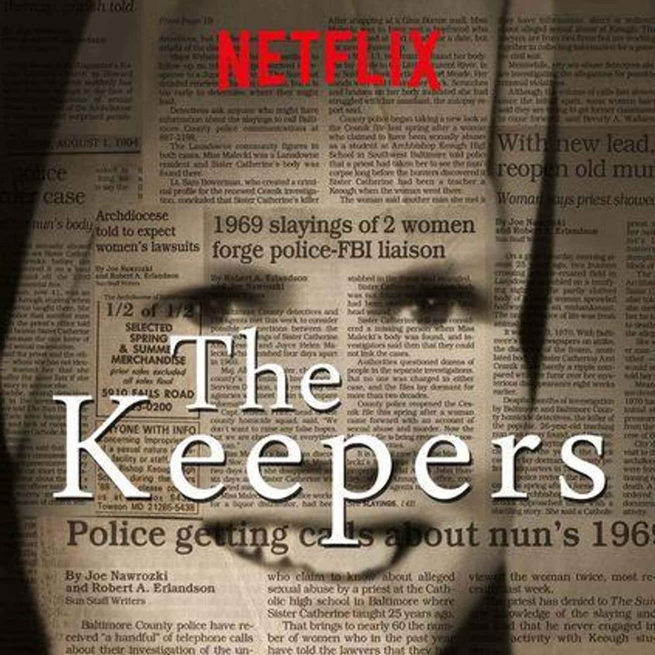 The Keepers is listed (or ranked) 3 on the list What To Watch If You Love 'Unsolved Mysteries'