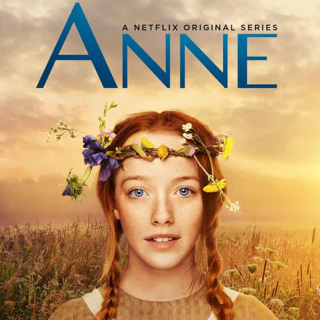 Anne with an E is listed (or ranked) 4 on the list What To Watch If You Love 'Heartland'