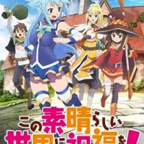 KonoSuba is listed (or ranked) 25 on the list The Most Popular Anime Right Now