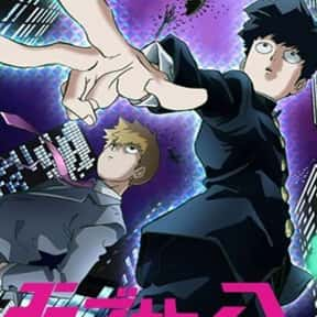 Mob Psycho 100 is listed (or ranked) 17 on the list The Most Popular Anime Right Now
