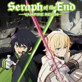 Seraph of the End is listed (or ranked) 11 on the list The Best Anime Like Strike The Blood