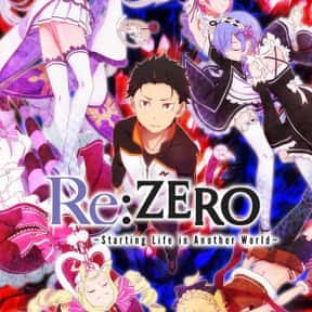 Re:ZERO -Starting Life in Anot is listed (or ranked) 5 on the list The Best Anime on Crunchyroll